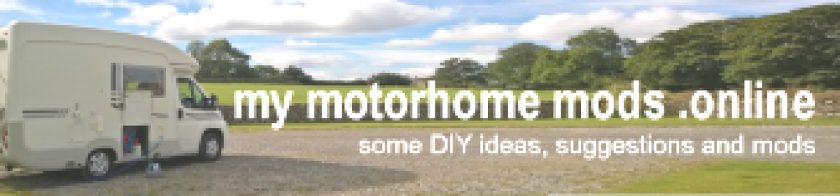 My Motorhome Mods .Online – top tips and DIY improvements